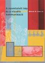 Közvetlen link a(z) William M. Ivins Jr.: A nyomtatott kép és a vizuális kommunikáció bejegyzéshez
