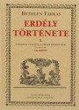 Közvetlen link a(z) Bethlen Farkas: Erdély története I. (I–II. könyv) bejegyzéshez