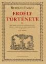 Közvetlen link a(z) Bethlen Farkas: Erdély története V. (IX–X. könyv) bejegyzéshez
