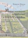 Stirling János: Magyar reneszánsz kertművészet a XVI–XVII. században