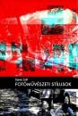 Közvetlen link a(z) Gyenes Zsolt: Fotóművészeti stílusok bejegyzéshez